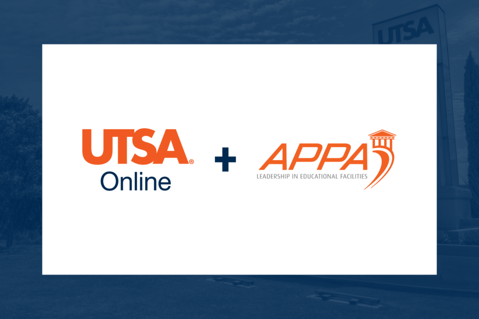 UTSA Online Partnership with APPA Creates Opportunities for Facilities Professionals
